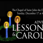 Advent Lessons and Carols at the Chapel of Saint John the Divine